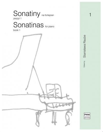 Sonatiny na fortepian. z1 Stanisław Raube.